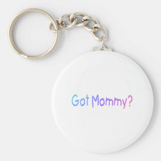 Got Mommy? (Color) Basic Round Button Keychain
