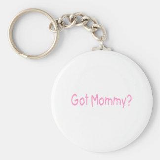 Got Mommy? (Pink) Basic Round Button Keychain