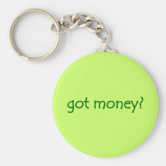 got money? Keychain