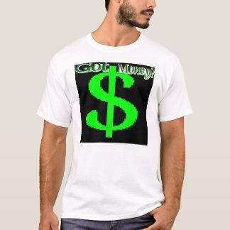Got Money  T-Shirt