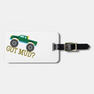 Got Mud? Luggage Tags