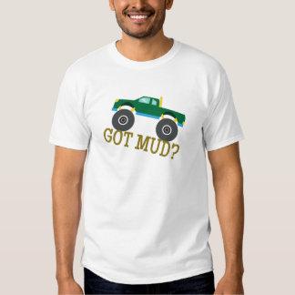 Got Mud? T Shirt