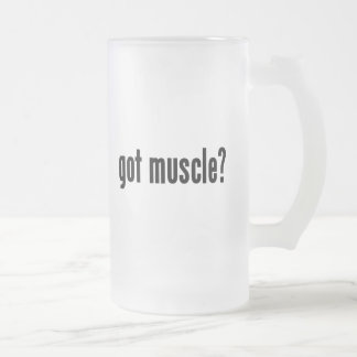 got muscle? frosted glass beer mug