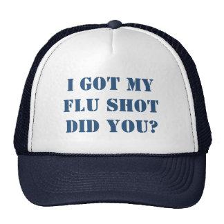 Got My Flu Shot Trucker Hat