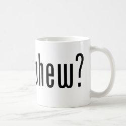 Classic White Mug with got nephew? design