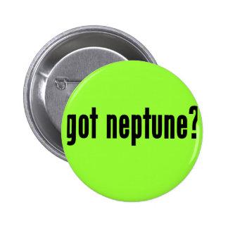 got neptune? 2 inch round button