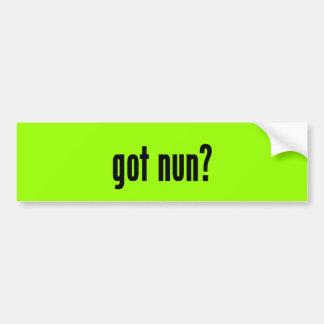 got nun? bumper sticker