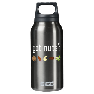 got nuts? (row of nuts) <white text> insulated water bottle