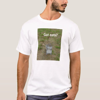 Got nuts? T-Shirt