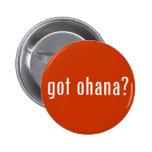 got ohana? pinback buttons