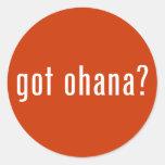 got ohana? round stickers