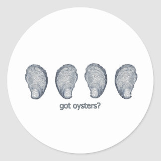 """got oysters?"" classic round sticker"