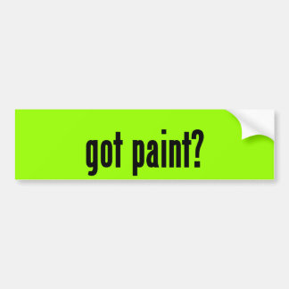 got paint? bumper sticker