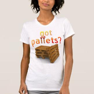 Got Pallets 2 T Shirt
