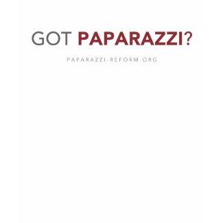 Got Paparazzi? shirt