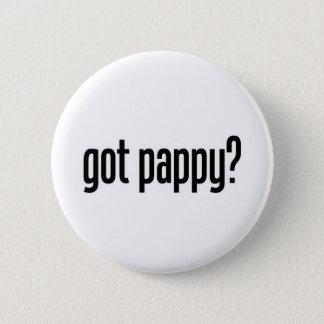 got pappy pinback button