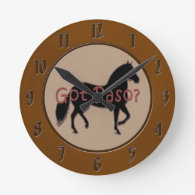 Got Paso? Paso Fino Silhouette Round Clock