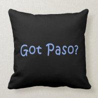 Got Paso? Pillows