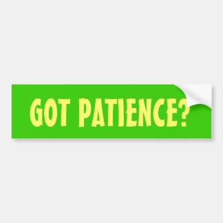GOT PATIENCE? BUMPER STICKER