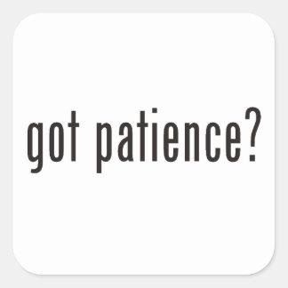 got patience? sticker