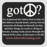 Got Peace? Square Sticker