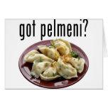 Got pelmeni? Пельмени есть? Greeting Card