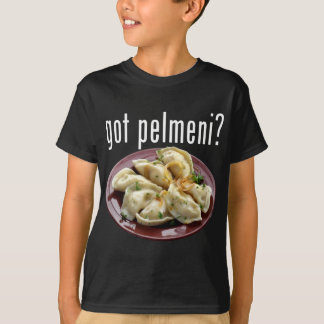 got pelmeni? T-Shirt