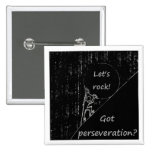Got perseveration? Let's rock! 2 Inch Square Button