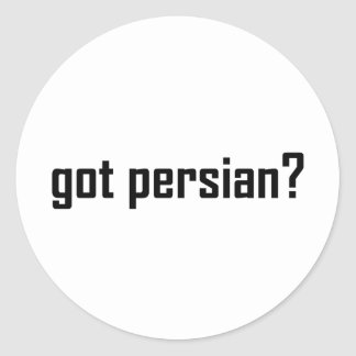got persian? classic round sticker