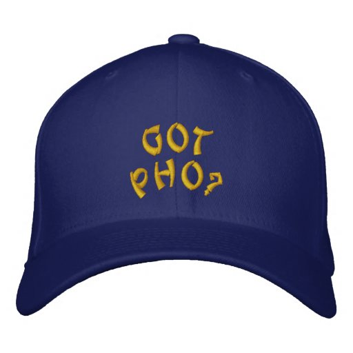 Got Pho Embroidered Hat