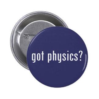 got physics? button