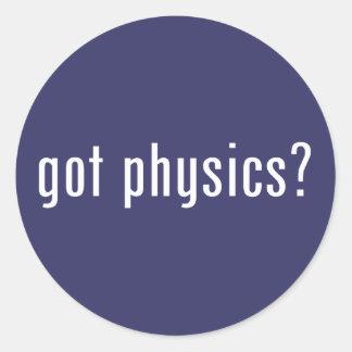got physics? classic round sticker