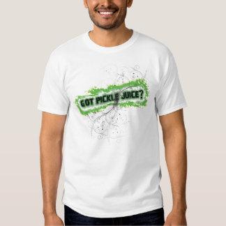 Got Pickle Juice? Tee Shirt