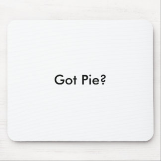 Got Pie? Mouse Pad