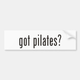 got pilates? car bumper sticker