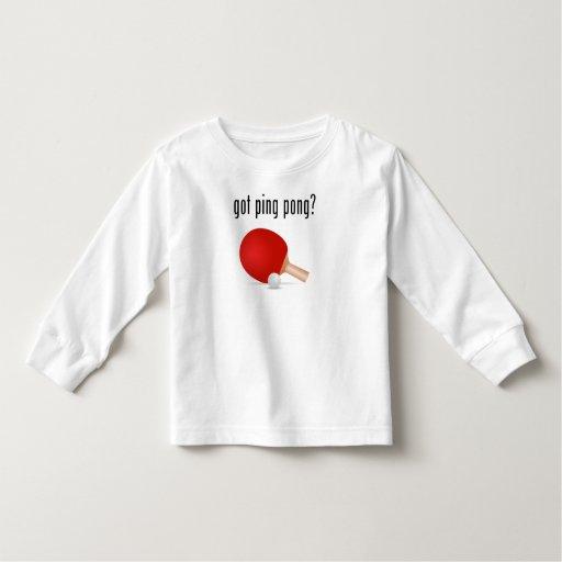 got ping pong? toddler t-shirt