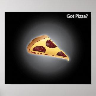 Got Pizza? Poster