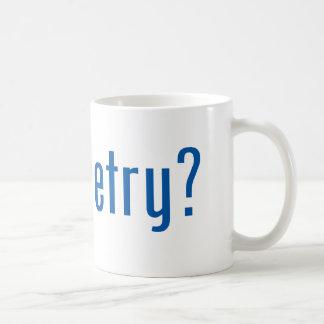 got poetry? coffee mug