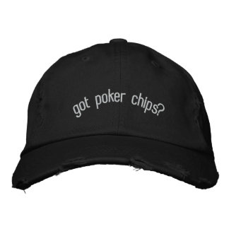 got poker chips? embroidered hats