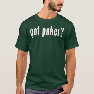 got poker texas hold'em t-shirt