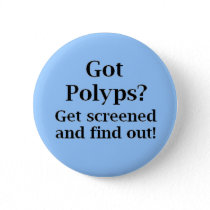 Got Polyps? Pinback Button
