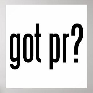 got pr? poster