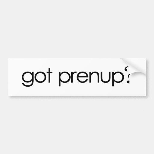 Got Prenup? Car Bumper Sticker