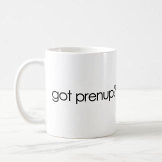 Got Prenup? Coffee Mugs