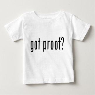 got proof? baby T-Shirt