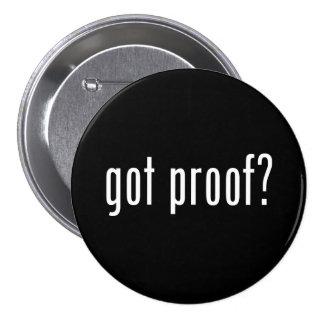 got proof? pinback button