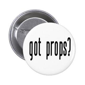 Got Props? 2 Inch Round Button