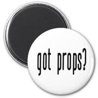 Got Props? 2 Inch Round Magnet