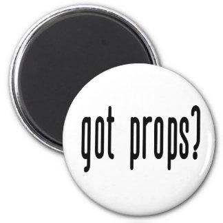 Got Props? Refrigerator Magnets