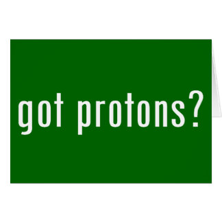 got protons? card